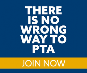 There is no wrong way to PTA. Join Now!